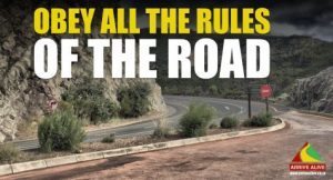 obey all the rules on the road